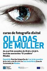 Curso de fotografía dixital Olladas de muller en Ribadeo. Aberto o prazo de inscrición!