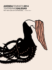 Axenda Feminista 2014: Teatreiras Galegas