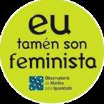 Eu tamén son feminista. Observatorio da Mariña pola Igualdade