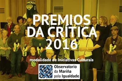 Premios da Crítica – Modalidade Iniciativas Culturais e Científicas