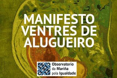 Posicionamento do Observatorio da Mariña pola Igualdade sobre os ventres de alugueiro.